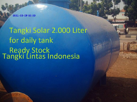 Tangki Solar 2.000 Liter   Tangki Solar bekas dan baru Tangki Solar BEKAS 3.000 liter sampai dengan 70.000 liter dipermukaan maupun yang di pendam di dalam tanah. besi plat hitam dengan di lapisi cat anti karat. kondisi 90% harga terjangkau kualitas dijamin tidak ada kebocoran.  Tangki Lintas Indonesia  Keeping The Light On  Telpon: + 62 08788 3772 802 Alamat: No. 45 Jalan Kapuk Kamal Kelurahan Kamal Muara, Penjaringan Jakarta Utara 14470 Jkr Utr, Jakarta